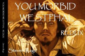 http://www.amazon.com/You-Morbid-Westphal-Redux-Illustrated/dp/1481919466/ref=ntt_at_ep_dpt_5